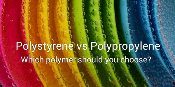Polystyrene vs Polypropylene: Which polymer should you choose?